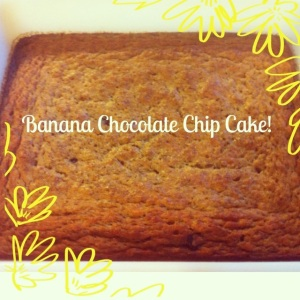 Banana Chocolate Chip Cake!