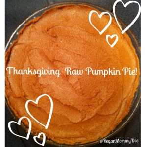 My Raw Vegan Pumpkin Pie